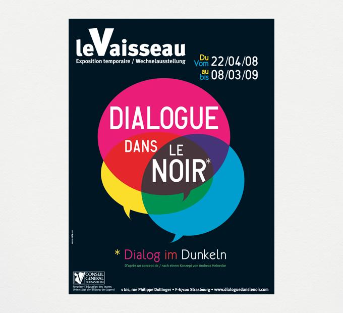 """Le Vaisseau / """"Dialogue dans le noir"""" Exposition temporaire #1"""